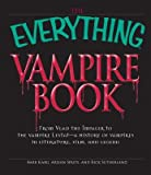 img - for The Everything Vampire Book: From Vlad the Impaler to the Vampire Lestat - A History of Vampires in Literature, Film, and Legend   [EVERYTHING VAMPIRE BK] [Paperback] book / textbook / text book