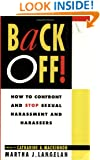 Back Off:  How to Confront and Stop Sexual Harassment and Harassers
