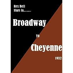 Broadwat to Cheyenne