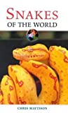 img - for Snakes of the World (Of the World Series) book / textbook / text book