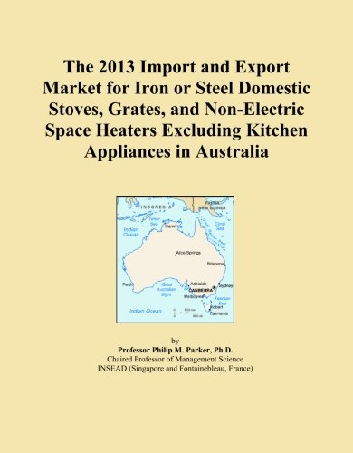 The 2013 Import And Export Market For Iron Or Steel Domestic Stoves, Grates, And Non-Electric Space Heaters Excluding Kitchen Appliances In Australia front-545407