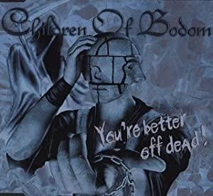 You're Better Off Dead by Import [Generic]