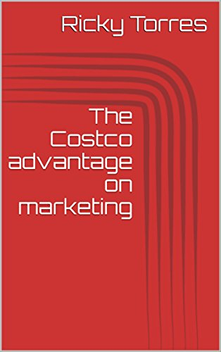 the-costco-advantage-on-marketing-english-edition