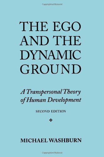 The Ego And The Dynamic Ground: A Transpersonal Theory Of Human Development front-1057217