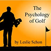 The Psychology of Golf | [Leslie Schon]