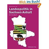 Landespolitik in Sachsen-Anhalt: Ein Handbuch