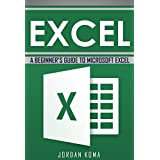 A Beginner's Guide to Microsoft Excel