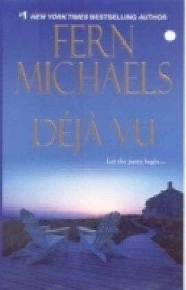 Deja Vu (The Sisterhood), Fern Michaels