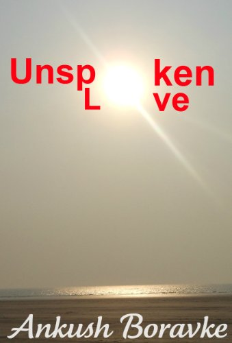 Book: Unspoken Love by Ankush Boravke