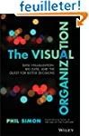 The Visual Organization: How Intellig...