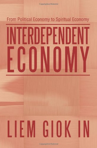 Interdependent Economy: From Political Economy to Spiritual Economy