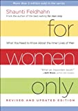 img - for For Women Only, Revised and Updated Edition: What You Need to Know About the Inner Lives of Men book / textbook / text book