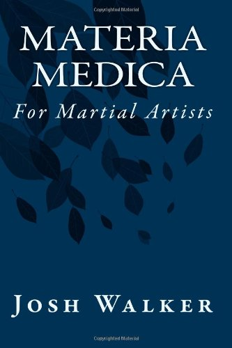 Materia Medica for Martial Artists