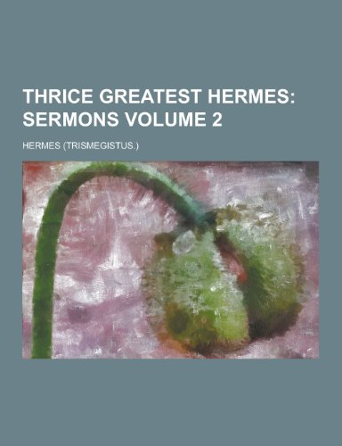 Thrice Greatest Hermes Volume 2