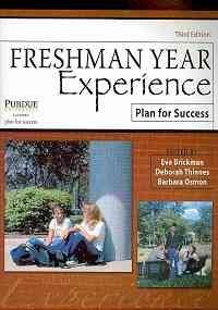 FRESHMAN YEAR EXPERIENCE: PLAN FOR SUCCESS