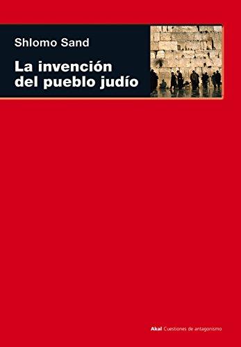 La invención del pueblo judío (Cuestiones de antagonismo)
