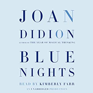 Blue Nights | [Joan Didion]