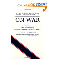On War, Indexed Edition by Carl von Clausewitz, Michael Eliot Howard and Peter Paret