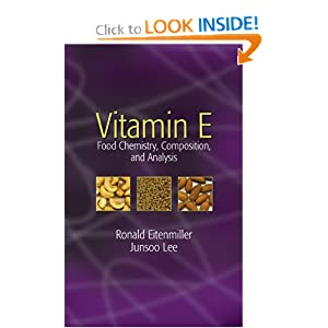 Vitamin E: Food Chemistry, Composition, and Analysis Junsoo Lee, Ronald R. Eitenmiller