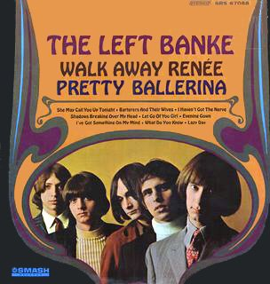 Original album cover of Walk Away Renee / Pretty Ballerina by The Left Banke