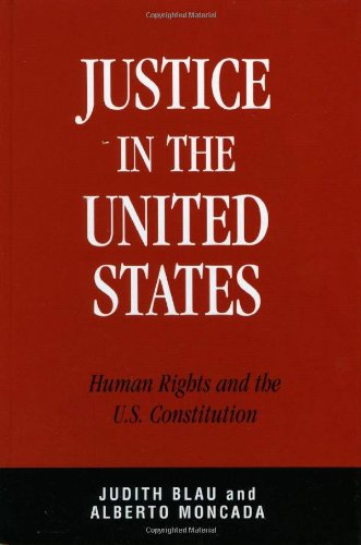 Justice in the United States: Human Rights and the...