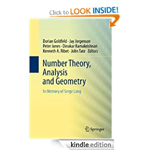 Number Theory, Analysis and Geometry: In Memory of Serge Lang Dorian Goldfeld, Jay Jorgenson, Peter Jones and Dinakar Ramakrishnan
