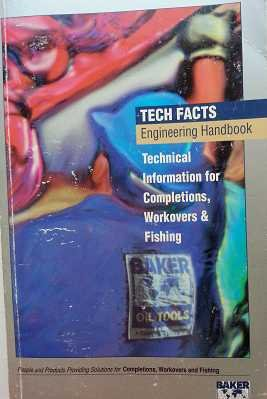 baker-oil-tools-technical-information-for-completions-workovers-and-fishing