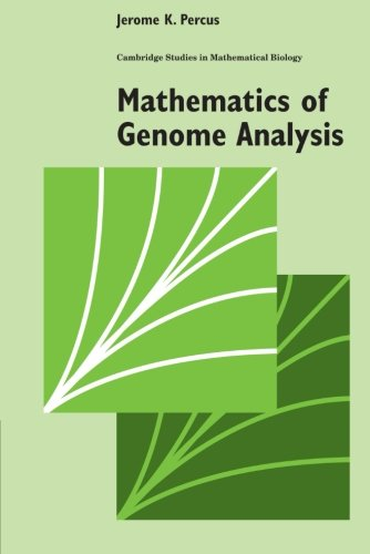 Mathematics of Genome Analysis (Cambridge Studies in Mathematical Biology)