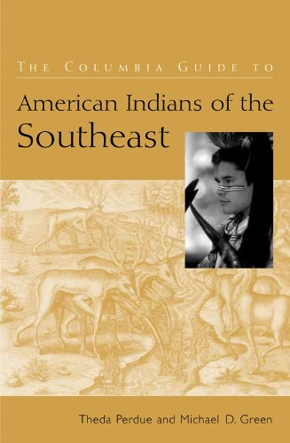 The Columbia Guide to American Indians of the Southeast (The Columbia Guides to American Indian History and Culture)
