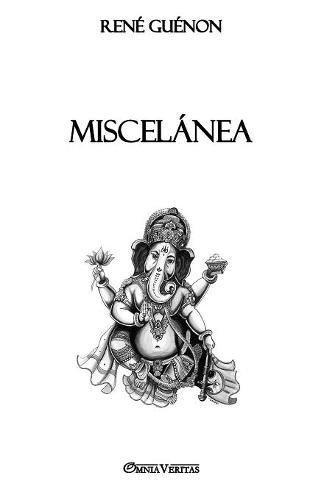 Miscelanea  [Guenon, Rene] (Tapa Blanda)