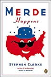Merde Happens (0143056093) by Clarke, Stephen