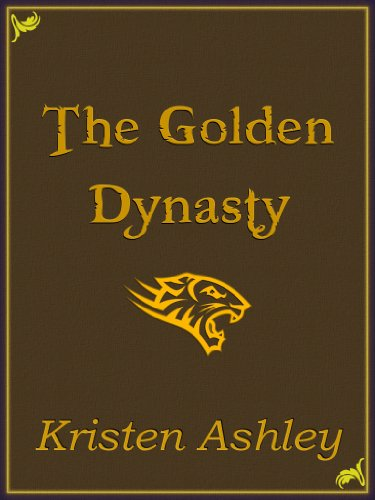 The Golden Dynasty (Fantasyland Series) by Kristen Ashley