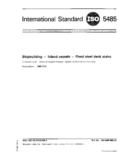 Iso 5485:1986, Shipbuilding -- Inland Vessels -- Fixed Steel Deck Stairs
