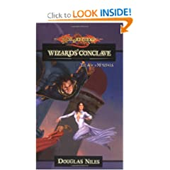 The Wizards Conclave: The Age of Mortals by Douglas Niles