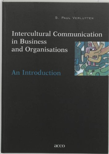 intercultural communication in business The internet and advanced technology now enables organizations and individuals to communicate worldwide and collaborate globally but to successfully communicate across borders, organizations and ind.