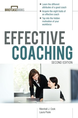 Manager's Guide to Effective Coaching, Second Edition (Briefcase Books)