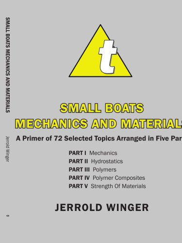 小船力学和材料: 72 入门专题安排在五个部分