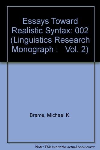 Essays Toward Realistic Syntax: 002 (Linguistics Research Monograph :   Vol. 2)