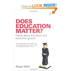 Does Education Matter?: Myths About Education and Economic Growth (Penguin Business)