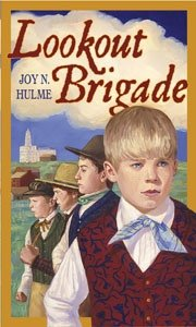 Lookout Brigade, Joy N. Hulme