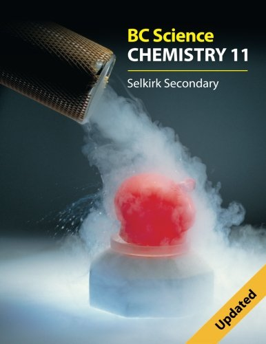 Bc Science Chemistry 11: Selkirk Secondary