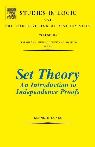 Set Theory An Introduction To Independence Proofs...