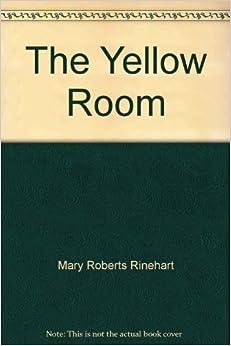 the yellow room mary roberts rinehart pdf