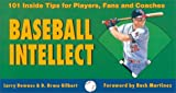 img - for Baseball Intellect: 101 Tips for Players, Fans and Coaches by Larry Downes (1995-04-29) book / textbook / text book
