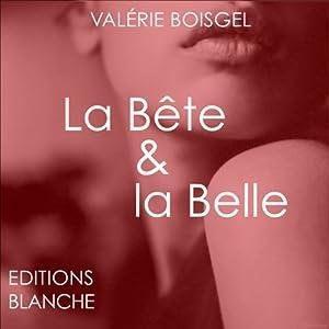 La Bête et La Belle | Livre audio