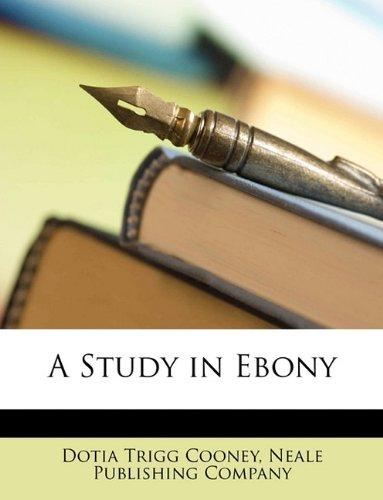 A Study in Ebony