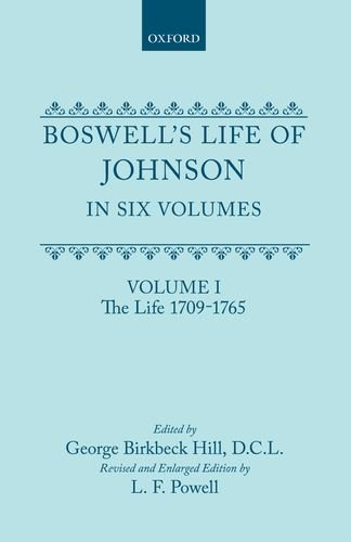 Boswell's Life of Johnson: The Life (1709-1765)
