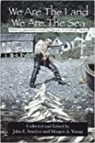 We are the Land We are the Sea: Stories of Subsistence from the People of Chenega, Alaska