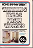 Home Improvement - Winning Ideas from Wickes
