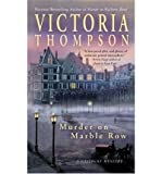 Murder on Marble Row (Gaslight Mystery) (0425198707) by Thompson, Victoria